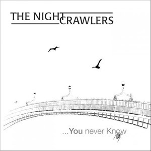 The Nightcrawlers - ...You Never Know od 26,94 €
