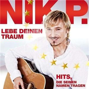 Nik P. - Leb deinen Traum: Hits die seinen Namen tragen od 19,88 €