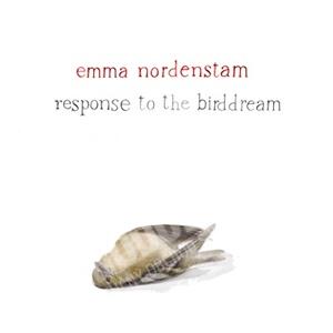 Emma Nordenstan - Response To The Birddream od 18,70 €