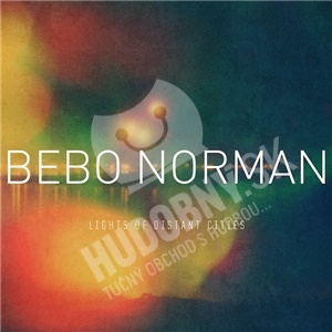 Bebo Norman - Lights Of Distant Cities od 29,25 €