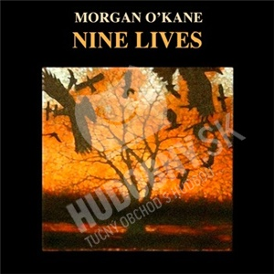 Morgan O'Kane - Nine Lives od 23,02 €