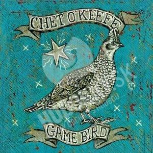 Chet O'Keefe - Game Bird od 21,88 €