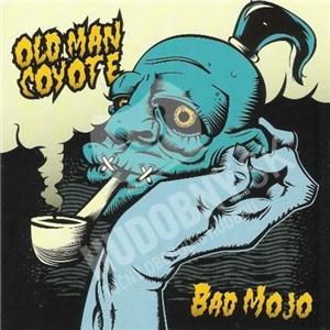 Old Man Coyote - Bad Mojo od 23,86 €