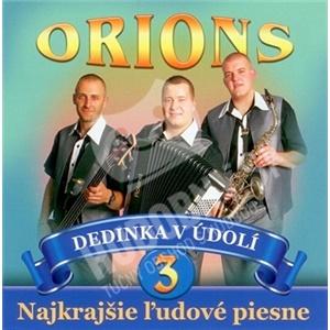 Orions - Dedinka v údolí 3 - Najkrajšie ľudové piesne od 6,99 €