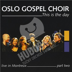 Oslo Gospel Choir - This Is the Day - Live In Montreux (Part Two) od 16,79 €