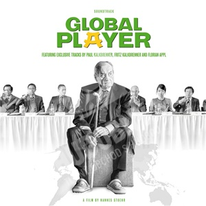 OST, Paul Kalkbrenner, Fritz Kalkbrenner, Florian Appl - Global Player (Original Motion Picture Soundtrack) od 23,23 €