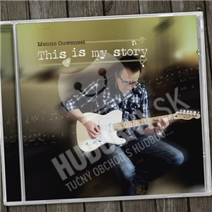 Menno Ouweneel - This Is My Story od 25,10 €