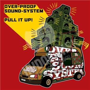 Overproof Sound System - Pull It Up! od 10,36 €