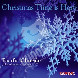 Pacific Chorale - Christmas Time is Here od 19,48 €