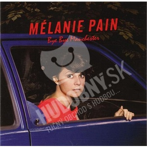 Mélanie Pain - Bye Bye Manchester od 0 €