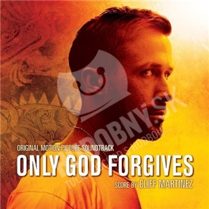 OST, Cliff Martinez - Only God Forgives (Original Motion Picture Soundtrack) od 0 €