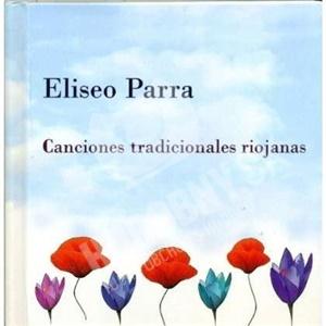 Eliseo Parra - Canciones Tradicionales Riojanas od 0 €