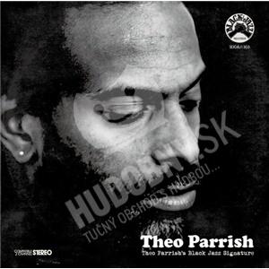 Theo Parrish - Theo Parrish's Black Jazz Signature od 26,94 €