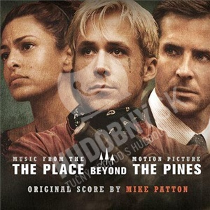 OST, Mike Patton - The Place Beyond the Pines (Music from the Motion Picture) od 13,30 €