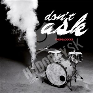 The Peacocks - Don't Ask (Limited Edition) od 20,94 €