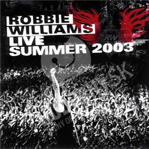 Robbie Williams - Live Summer 2003 od 22,99 €