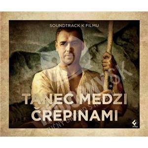 OST - Tanec medzi črepinami (Soundtrack k filmu) od 7,81 €