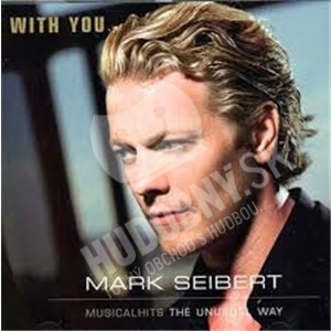 OST, Mark Seibert - With You - Musical Hits, The Unusual Way od 29,23 €