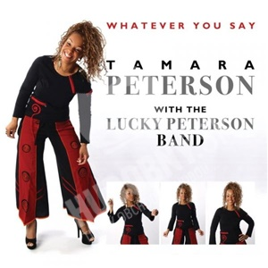 Tamara Peterson, Lucky Peterson - Whatever You Say od 19,48 €