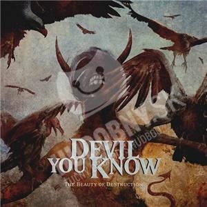 Devil You Know - The Beauty of Destruction od 14,91 €