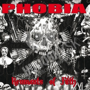 Phobia - Remnants Of Filth od 15,76 €