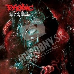 Phobic - The Holy Deceiver od 15,76 €