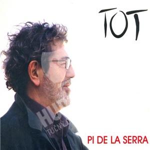 Pi De La Serra - Tot od 18,98 €