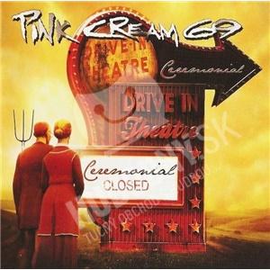 Pink Cream 69 - Ceremonial od 14,02 €