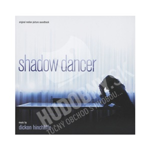 OST, Dickon Hinchliffe - Shadow Dancer (Original Motion Picture Soundtrack) od 23,01 €