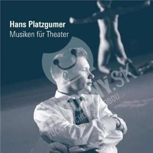 Hans Platzgumer - Musiken für Theater od 26,94 €