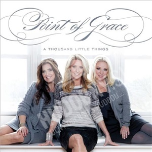 Point Of Grace - A Thousand Little Things od 25,10 €