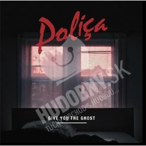Poliça - Give You The Ghost od 16,52 €