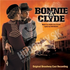OST, Frank Wildhorn, Don Black - Bonnie & Clyde (Original Broadway Cast Recording) od 32,35 €