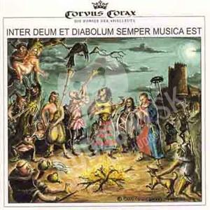 Corvus Corax - Inter Deum Et Diabolum Semper Musica Est od 21,96 €