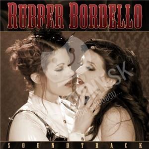 OST, Dustin Lanker, Fat Mike - Rubber Bordello (Soundtrack) od 23,44 €