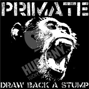 Primate - Draw Back A Stump +3 od 13,17 €