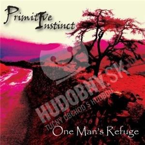 Primitive Instinct - One Man's Refuge od 0 €