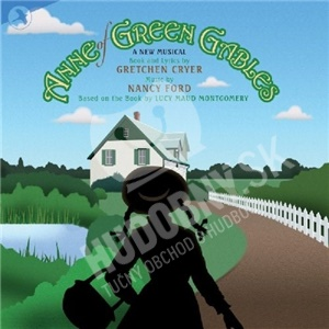 OST, Nancy Ford, Gretchen Cryer - Anne of Green Gables (Original Off Broadway Cast) od 28,88 €