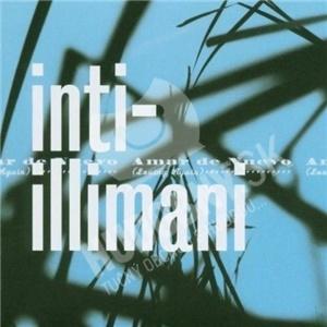 Inti Illimani - Amar de Neuvo od 20,90 €