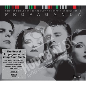 Propaganda - Noise And Girls Come Out To Play / A Compact Introduction To Propaganda od 29,99 €