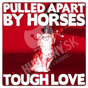 Pulled Apart By Horses - Tough Love od 13,85 €