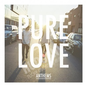 Pure Love - Anthems od 10,33 €