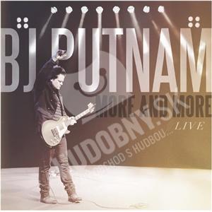 BJ Putnam - More and More (Live) od 25,10 €
