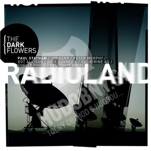 Radioland - The Dark Flowers od 14,91 €