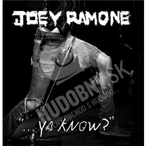 """Joey Ramone - """"...Ya Know?"""" od 14,20 €"""