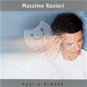 Massimo Ranieri - Oggi O Dimane od 12,54 €