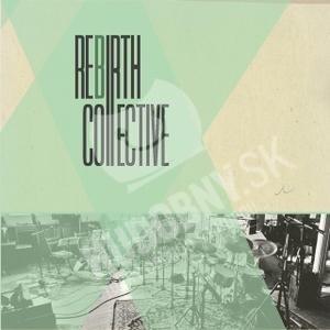 Rebirth::Collective - Rebirth::Collective od 22,30 €