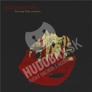 Red Orkestra - Burning Little Empires od 21,37 €