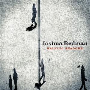 Joshua Redman - Walking Shadows od 13,30 €