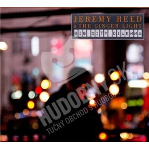 Jeremy Reed & The Ginger Light - Big City Dilemma od 28,48 €